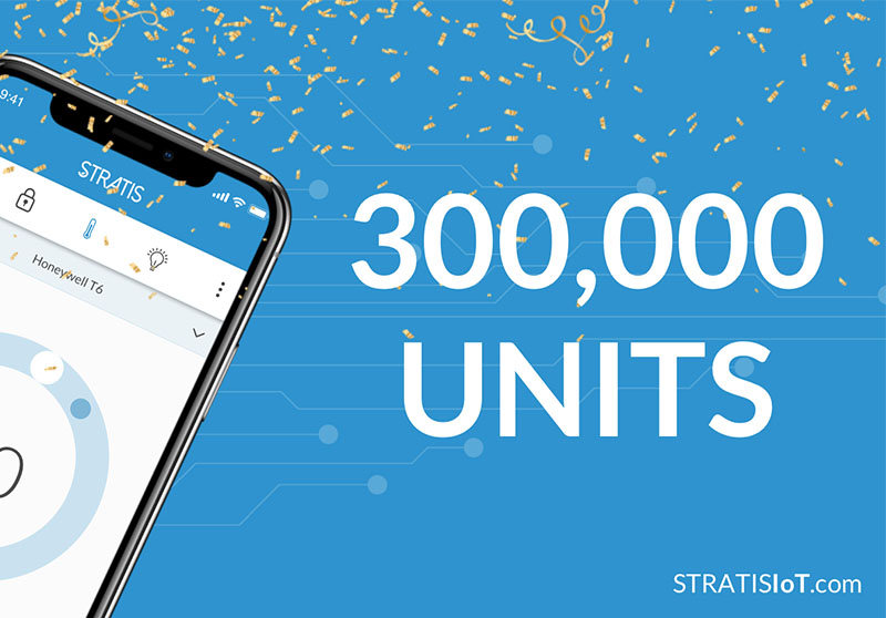 Stratis IOT Connected Building Platform Announces 300, 000th U.S. Apartment Installation and Global Expansion at NAA's Apartmentalize