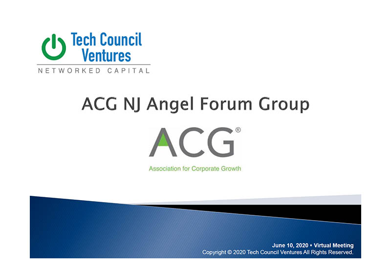 Jim Gunton Led the Discussion About COVID-19's Effects on Early Stage Investing During ACG NJ's 3rd Angel Forum Group Virtual Breakfast Meeting